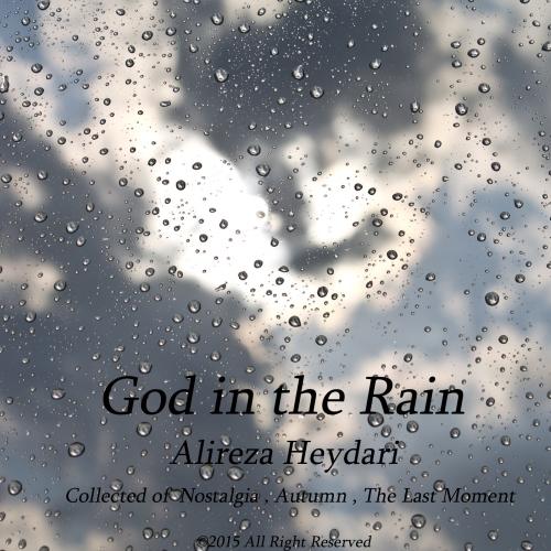 آلبوم جدید بی کلام علیرضا حیدری بنام God in the Rain